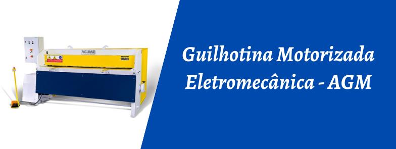 GUILHOTINA MOTORIZADA ELETROMECÂNICA - AGM