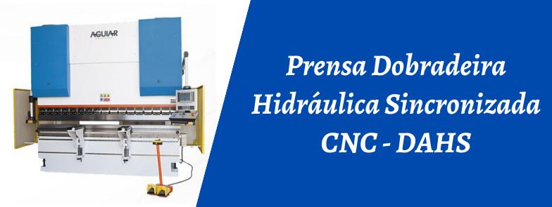 PRENSA DOBRADEIRA HIDRÁULICA SINCRONIZADA CNC - DAHS