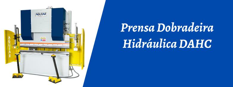 PRENSA DOBRADEIRA HIDRÁULICA DAHC